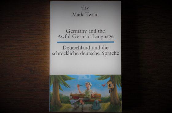 """Bucheinband von """"Germany and the Awful German Language - Deutschland und die schreckliche deutsche Sprache"""""""